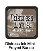 Distress Ink Frayed Burlap mini